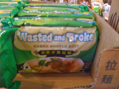 Wasted and Broke… Soup